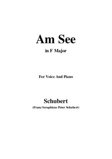 Am See (By the Lake), D.746: F Maior by Franz Schubert