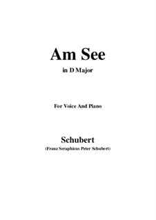 Am See (By the Lake), D.746: D maior by Franz Schubert