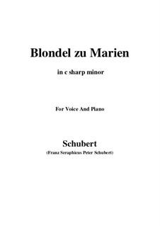 Blondel zu Marien (Blondel to Mary), D.626: C sharp minor by Franz Schubert