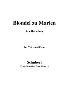 Blondel zu Marien (Blondel to Mary), D.626: E flat minor by Franz Schubert
