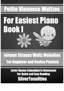 Petite Viennese Waltzes for Easiest Piano: Booklet I by Johann Strauss (Sohn)