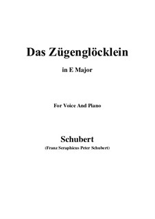 Das Zügenglöcklein (The Passing Bell), D.871 Op.80 No.2: For voice and piano (E Major) by Franz Schubert