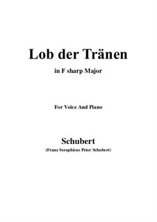 Lob der Tränen (In Praise of Tears), D.711 Op.13 No.2: For voice and piano (F sharp Major) by Franz Schubert