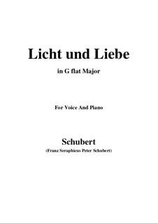 Licht und Liebe (Light and Love), D.352: G flat Major by Franz Schubert
