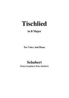 Tischlied (Drinking Song), D.234 Op.118 No.3: B Major by Franz Schubert