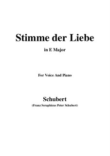 Stimme der Liebe (Voice of Love), D.412: For voice and piano (E Major) by Franz Schubert