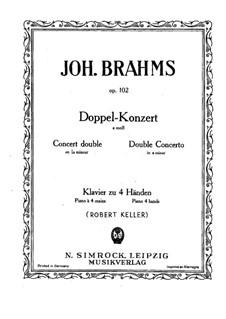 Concerto for Violin, Cello and Orchestra in A Minor, Op.102: versão para piano de quatro mãos by Johannes Brahms