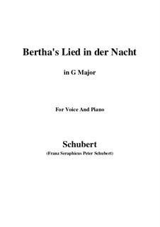 Bertha's Lied in der Nacht (Bertha's Night Song), D.653: G maior by Franz Schubert