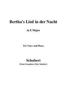 Bertha's Lied in der Nacht (Bertha's Night Song), D.653: E Major by Franz Schubert