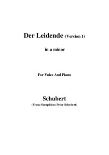 Der Leidende (The Sufferer), D.432: First version (a minor) by Franz Schubert