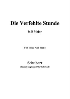 Die verfehlte Stunde (Unsuccessful Hour), D.409: B Major by Franz Schubert