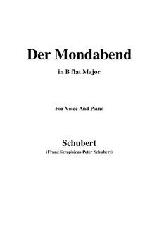 Der Mondabend (The Moonlight Evening), D.142 Op.131 No.1: B flat Maior by Franz Schubert