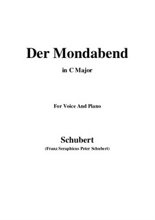 Der Mondabend (The Moonlight Evening), D.142 Op.131 No.1: C maior by Franz Schubert