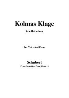 Kolma's Klage (Colma's Lament), D.217: For voice and piano (e flat minor) by Franz Schubert