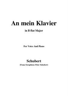 An mein Klavier (To My Piano), D.342: B flat Maior by Franz Schubert