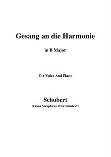 An die Harmonie, D.394: B Major by Franz Schubert