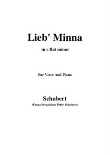 Lieb Minna (Darling Minna), D.222: E flat minor by Franz Schubert