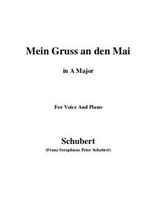 Mein Gruss an den Mai (My Greeting to May), D.305: A maior by Franz Schubert