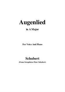 Augenlied (Song of the Eyes), D.297: A maior by Franz Schubert