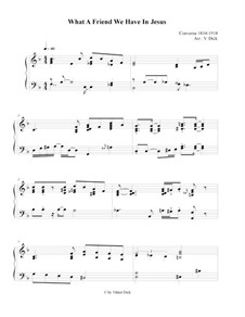 What a Friend We Have in Jesus: Para Piano by Charles Crozat Converse