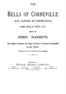 The Bells of Corneville: arranjos para solistas, coral e piano by Robert Planquette