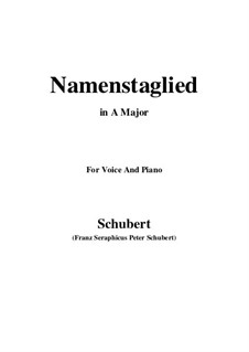 Namentagslied (Name-Day Song), D.695: A maior by Franz Schubert