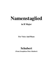 Namentagslied (Name-Day Song), D.695: B Major by Franz Schubert