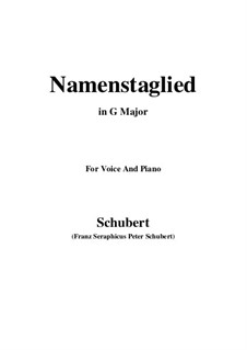 Namentagslied (Name-Day Song), D.695: G maior by Franz Schubert
