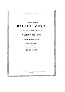 Celebrated Ballet Music of the 17th and 18th Centuries. Book II: Celebrated Ballet Music of the 17th and 18th Centuries. Book II by Jean-Philippe Rameau, André Grétry, André Cardinal Destouches, Étienne Méhul, François Joseph Gossec