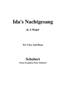 Idens Nachtgesang (Ida's Song to the Night), D.227: A maior by Franz Schubert