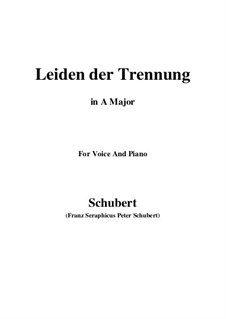 Leiden der Trennung (The Sorrow of Separation), D.509: A maior by Franz Schubert