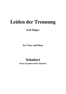 Leiden der Trennung (The Sorrow of Separation), D.509: B Major by Franz Schubert