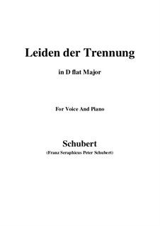 Leiden der Trennung (The Sorrow of Separation), D.509: D flat Major by Franz Schubert