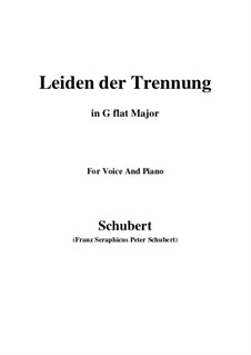 Leiden der Trennung (The Sorrow of Separation), D.509: G flat Major by Franz Schubert