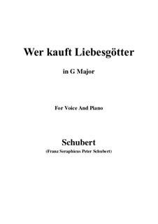 Wer kauft Liebesgötter (Who Will Buy These Cupids), D.261: G maior by Franz Schubert