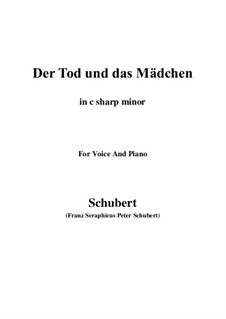 Death and the Maiden, D.531 Op.7 No.3: For voice and piano (c sharp minor) by Franz Schubert
