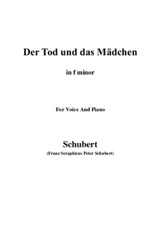 Death and the Maiden, D.531 Op.7 No.3: For voice and piano (f minor) by Franz Schubert