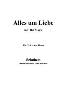 Alles um Liebe (All for Love), D.241: G flat Major by Franz Schubert