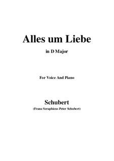 Alles um Liebe (All for Love), D.241: D maior by Franz Schubert