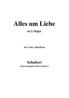 Alles um Liebe (All for Love), D.241: G maior by Franz Schubert