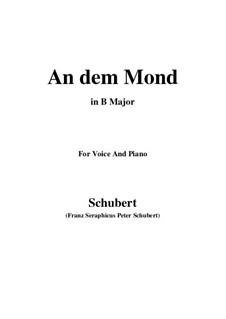 An den Mond (To the Moon), D.468: B Major by Franz Schubert