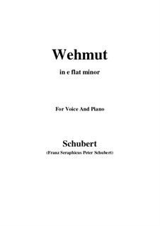 Wehmut (Melancholy), D.772 Op.22 No.2: E flat minor by Franz Schubert