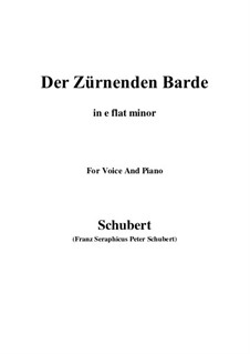 Der zürnende Barde (The Indignant Bard), D.785: E flat minor by Franz Schubert