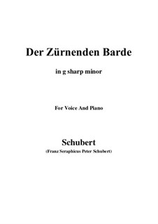 Der zürnende Barde (The Indignant Bard), D.785: G sharp minor by Franz Schubert