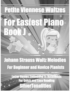 Petite Viennese Waltzes for Easiest Piano: Booklet J by Johann Strauss (Sohn)
