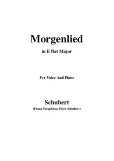 Morgenlied (Morning Song), D.266: E flat maior by Franz Schubert