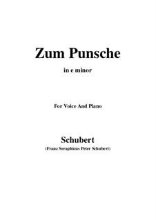 Zum Punsche (In Praise of Punch), D.492: E minor by Franz Schubert