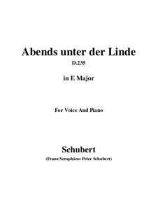 Abends unter der Linde (Evening Beneath the Linden Tree), D.235: E Major by Franz Schubert