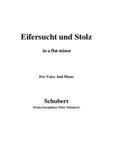 No.15 Eifersucht und Stolz (Jealousy and Pride): For voice and piano (a flat minor) by Franz Schubert