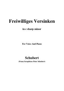 Freiwilliges Versinken (Voluntary Oblivion), D.700: C sharp minor by Franz Schubert